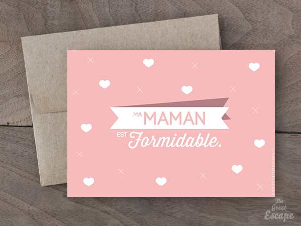 Carte Fête des mères : Ma Maman est FORMIDABLE ! 2