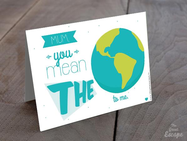 Carte Fête des mères : MUM, you mean the WORLD to me.