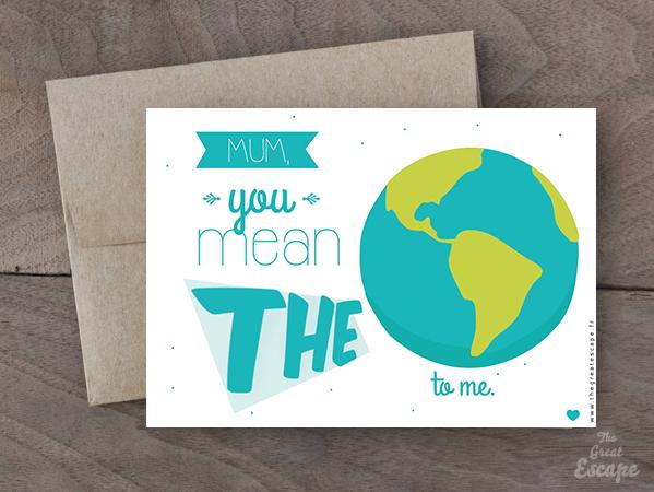 Carte Fête des mères : MUM, you mean the WORLD to me. 2