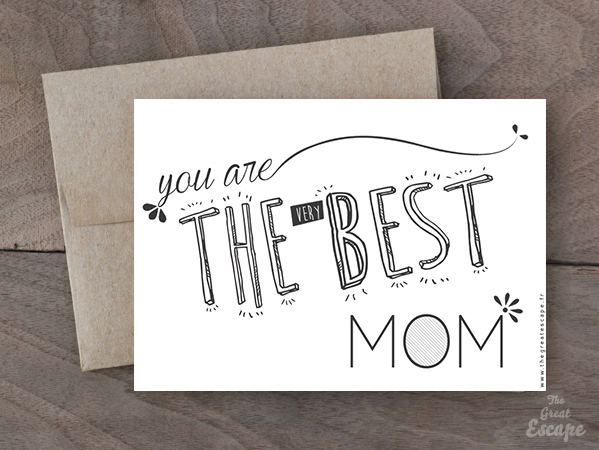 Carte Fête des mères : you are THE (VERY) BEST MOM 2