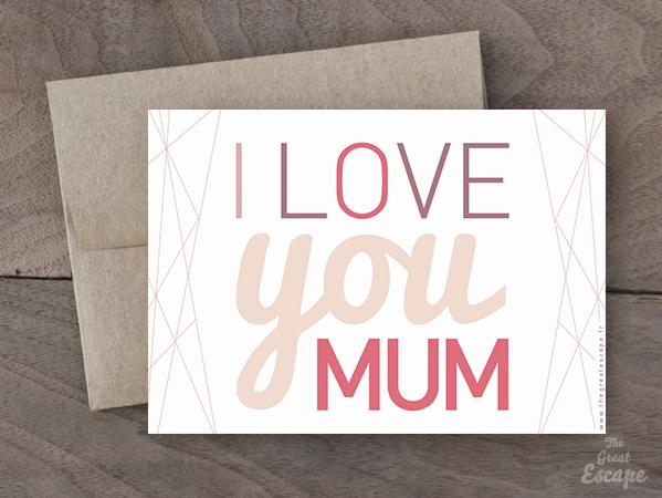 Carte Fête des mères : I LOVE YOU MUM 2